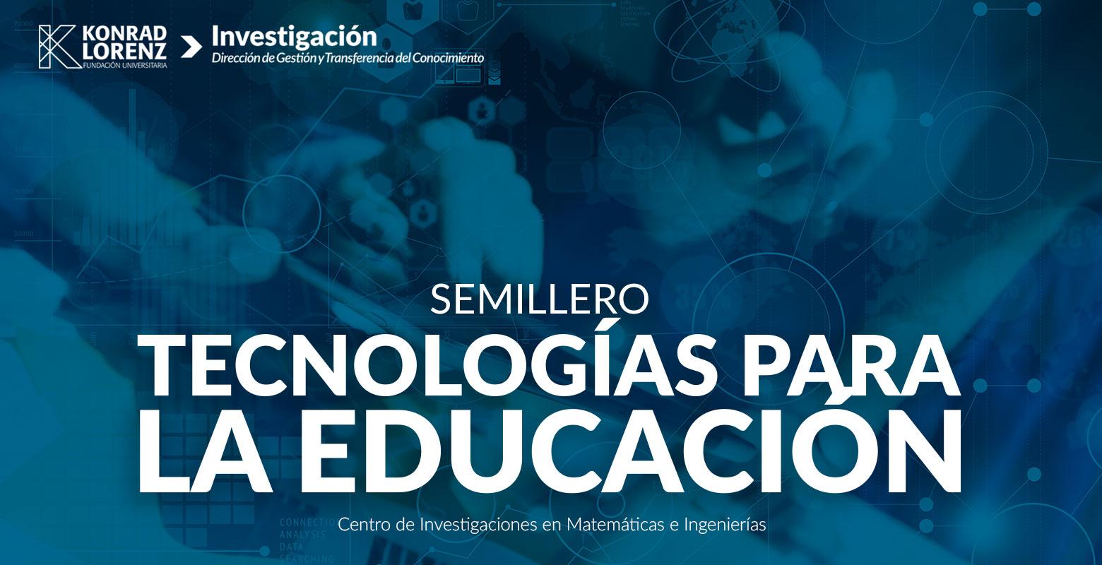 Semillero en Tecnologías para la Educación