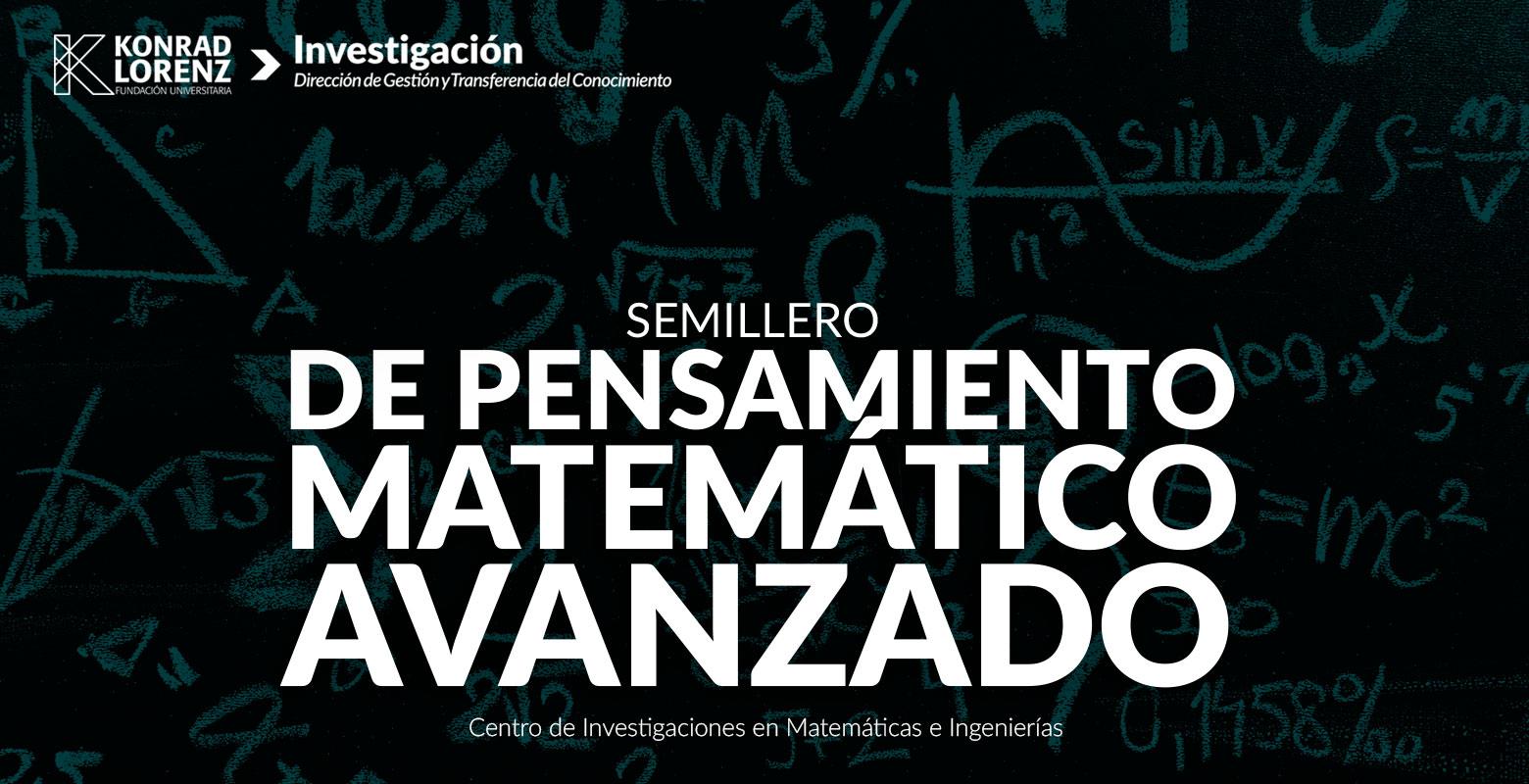 Semillero de Pensamiento Matemático Avanzado