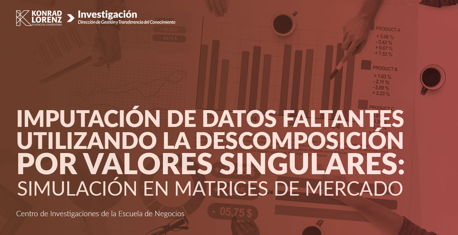 Imputación de datos faltantes utilizando la descomposición por valores singulares: simulación en matrices de mercado