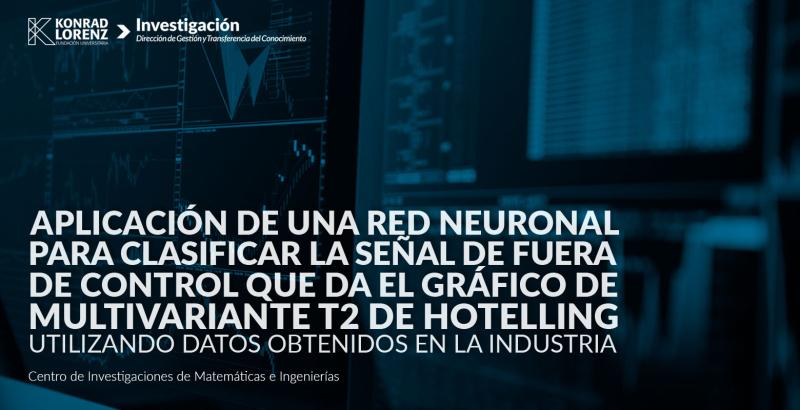 2016_02_24_aplicacion_red_neuronal_para_clasificar_señal_del_grafico_multivariante_t2_holling
