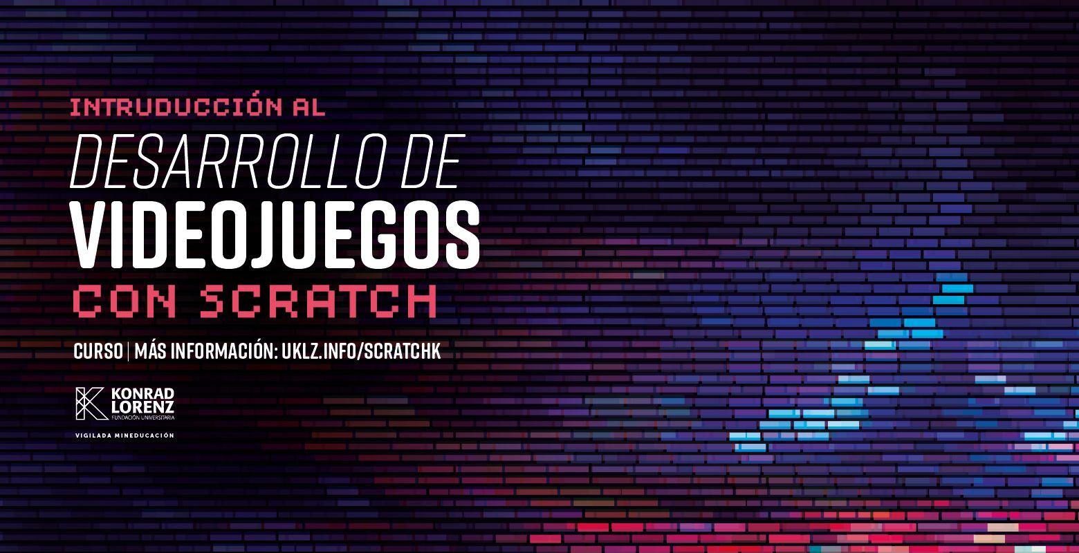 Curso Introducción al Desarrollo de Videojuegos con Scratch