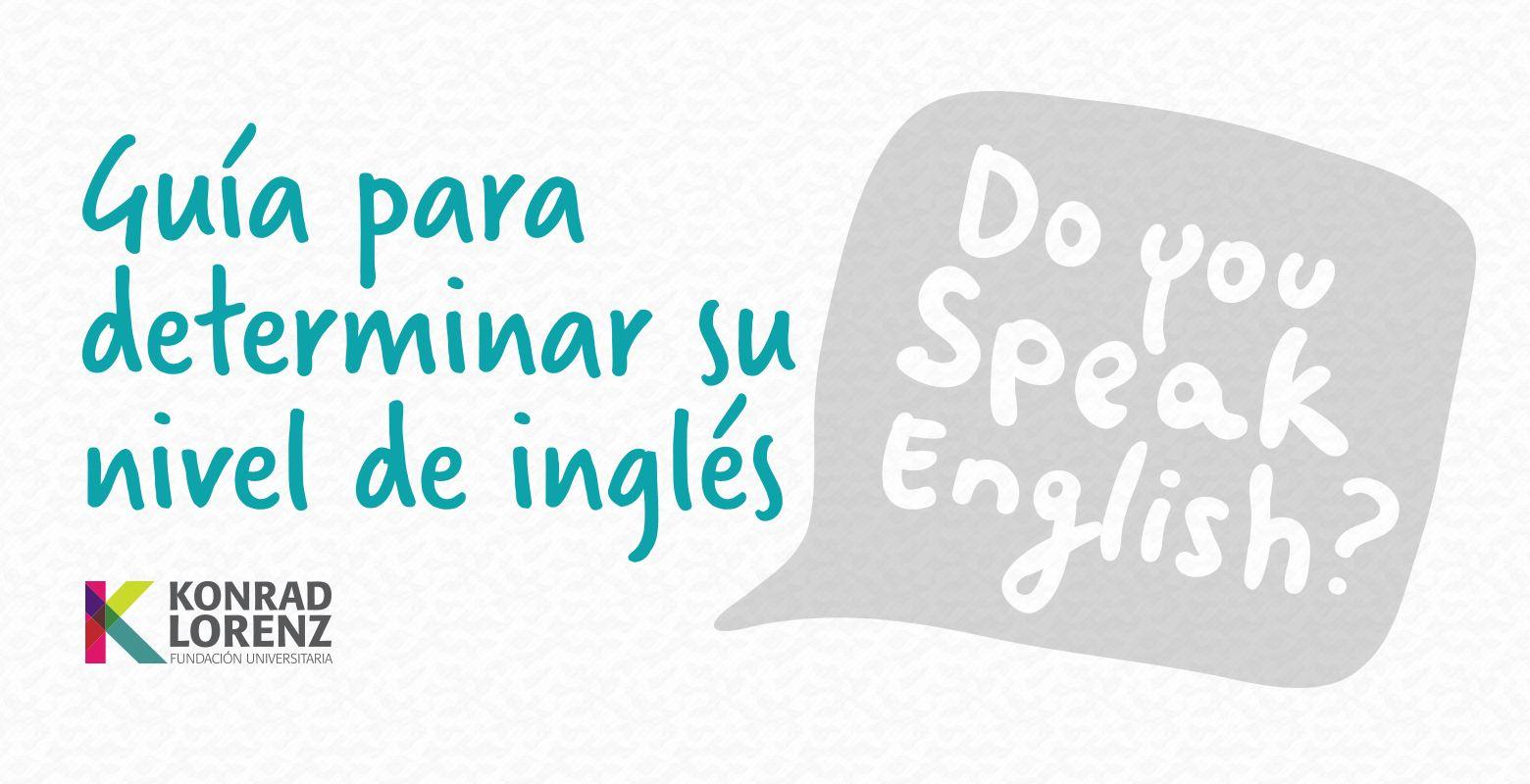 Guía para determinar su nivel de Inglés