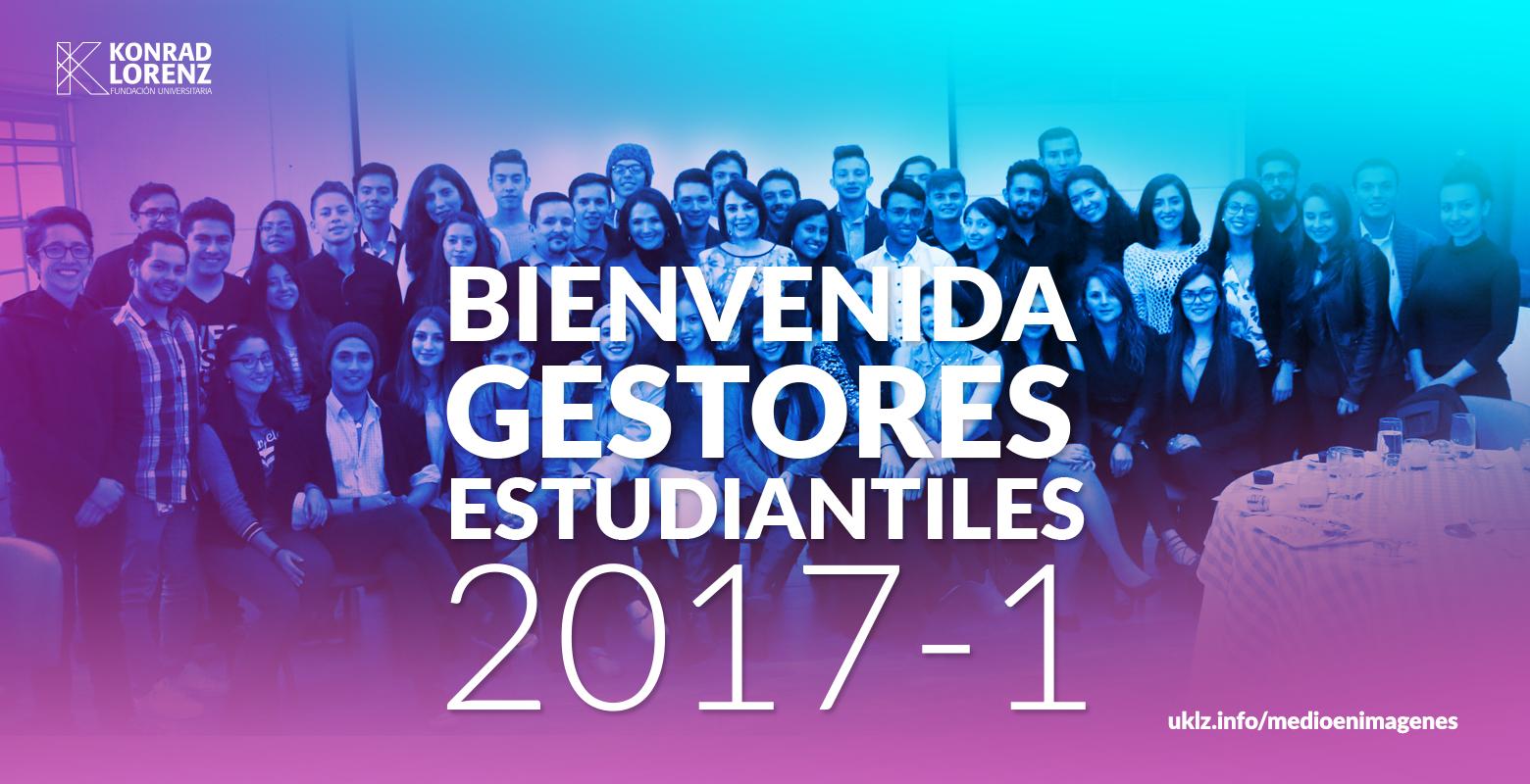 Bienvenida Gestores Estudiantiles 2017-1