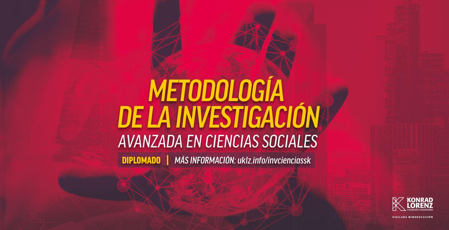 Diplomado en Metodología de la Investigación Avanzada en Ciencias Sociales