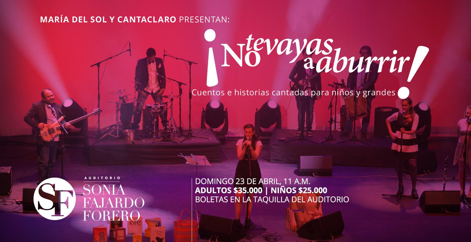 MAría del Sol y Cantaclaro presentan ¡No te vayas a aburrir! en el Auditorio Sonia Fajardo Forero
