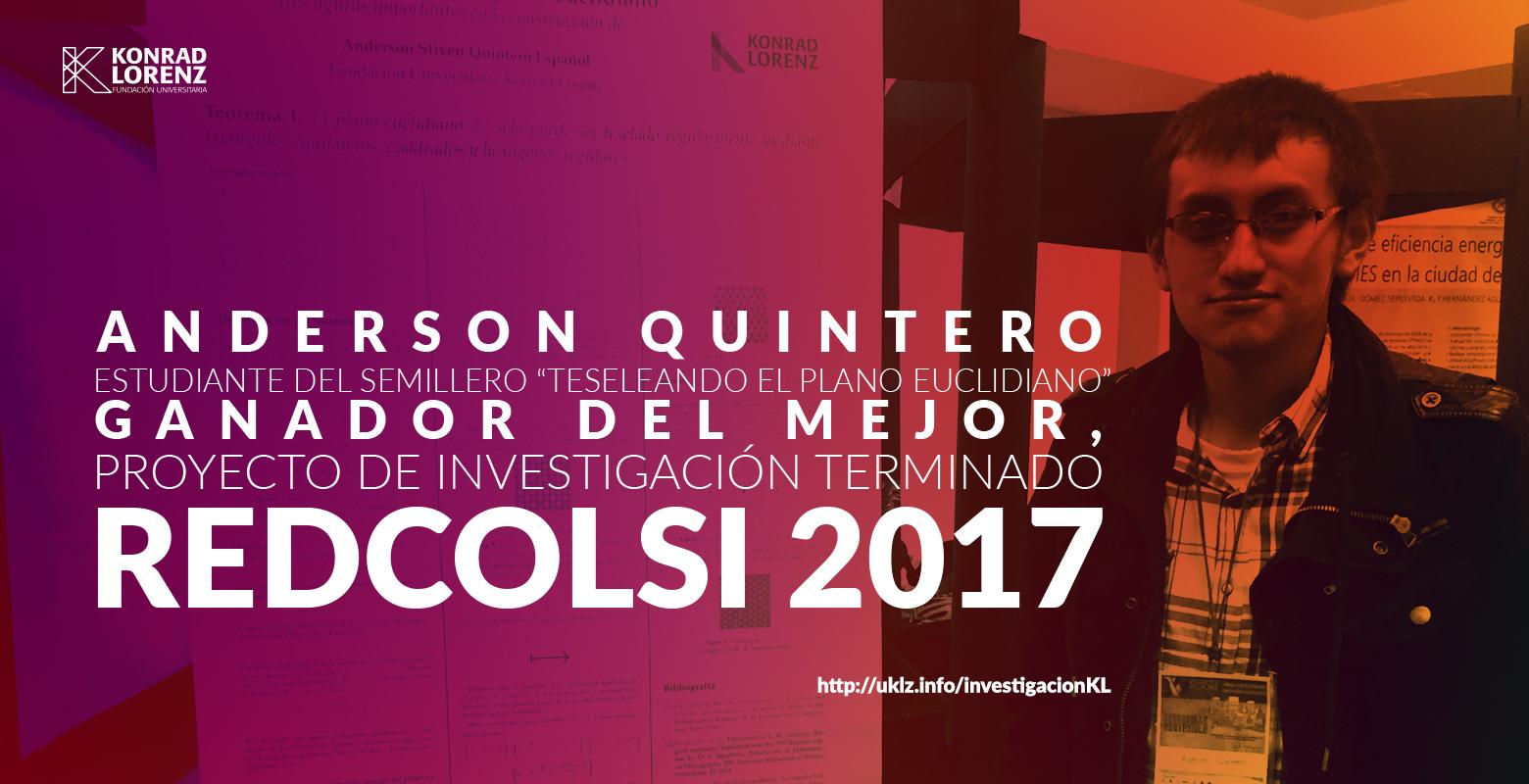 """Estudiante del semillero """"Teseleando el Plano Euclidiano"""", ganador del mejor proyecto de investigación terminado en Redcolsi-Bogotá 2017"""