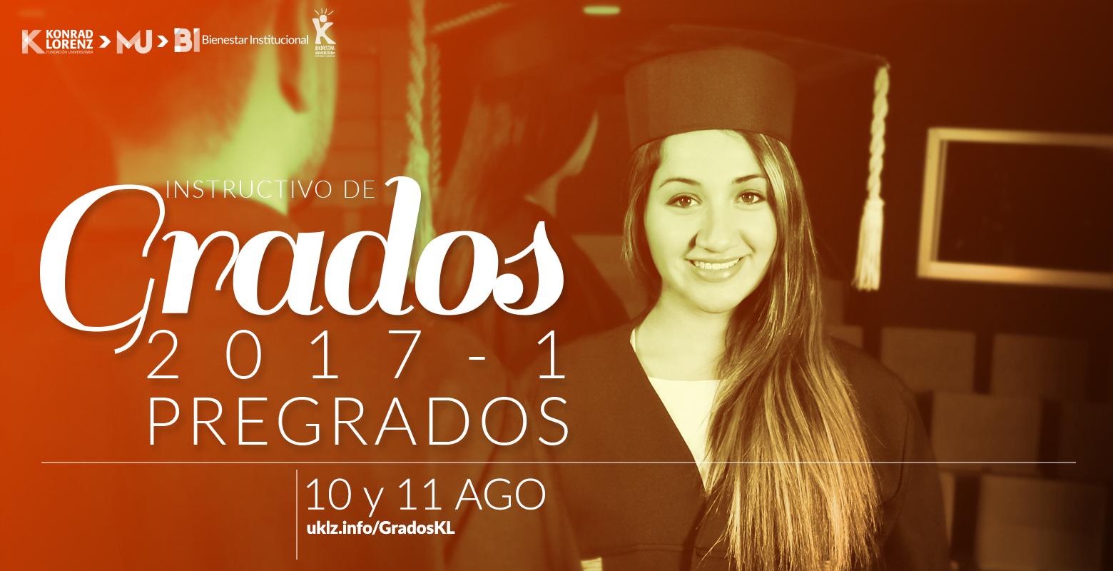 Instructivo de Grados 2017-1 Pregrados
