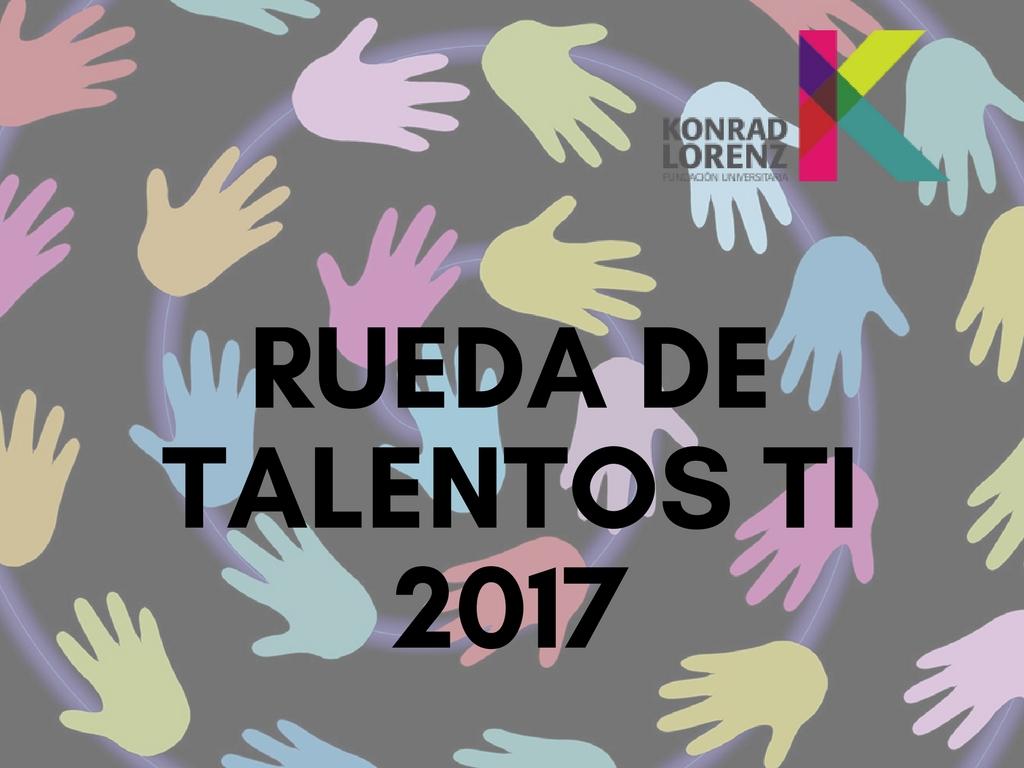 Rueda de talentos TI 2017