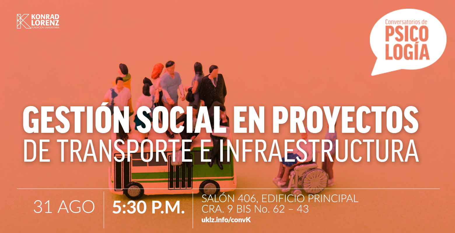 Conversatorio: Gestión Social de Proyectos de transporte e Infraestructura