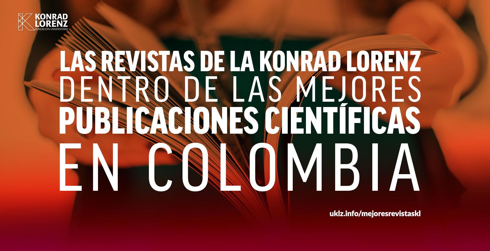 Las revistas de la Konrad Lorenz dentro de las mejores publicaciones científicas en Colombia