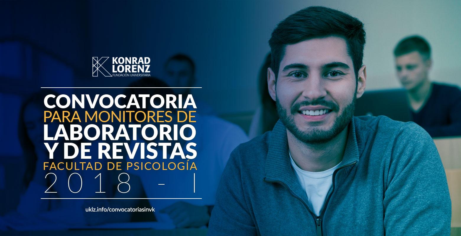 Convocatoria para Monitores de Laboratorio y Revistas, Facultad de Psicología 2018-1
