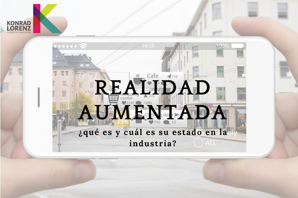 Realidad Aumentada: ¿qué es y cuál es su estado en la industria?