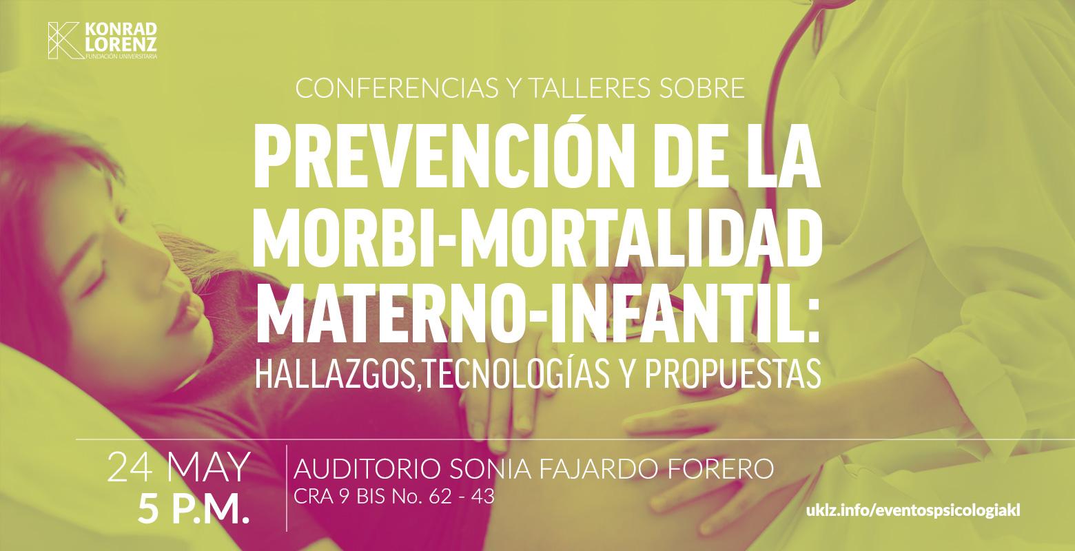 Prevención de la Morbi-Mortalidad Materno-Infantil: Hallazgos, tecnologías y Propuestas