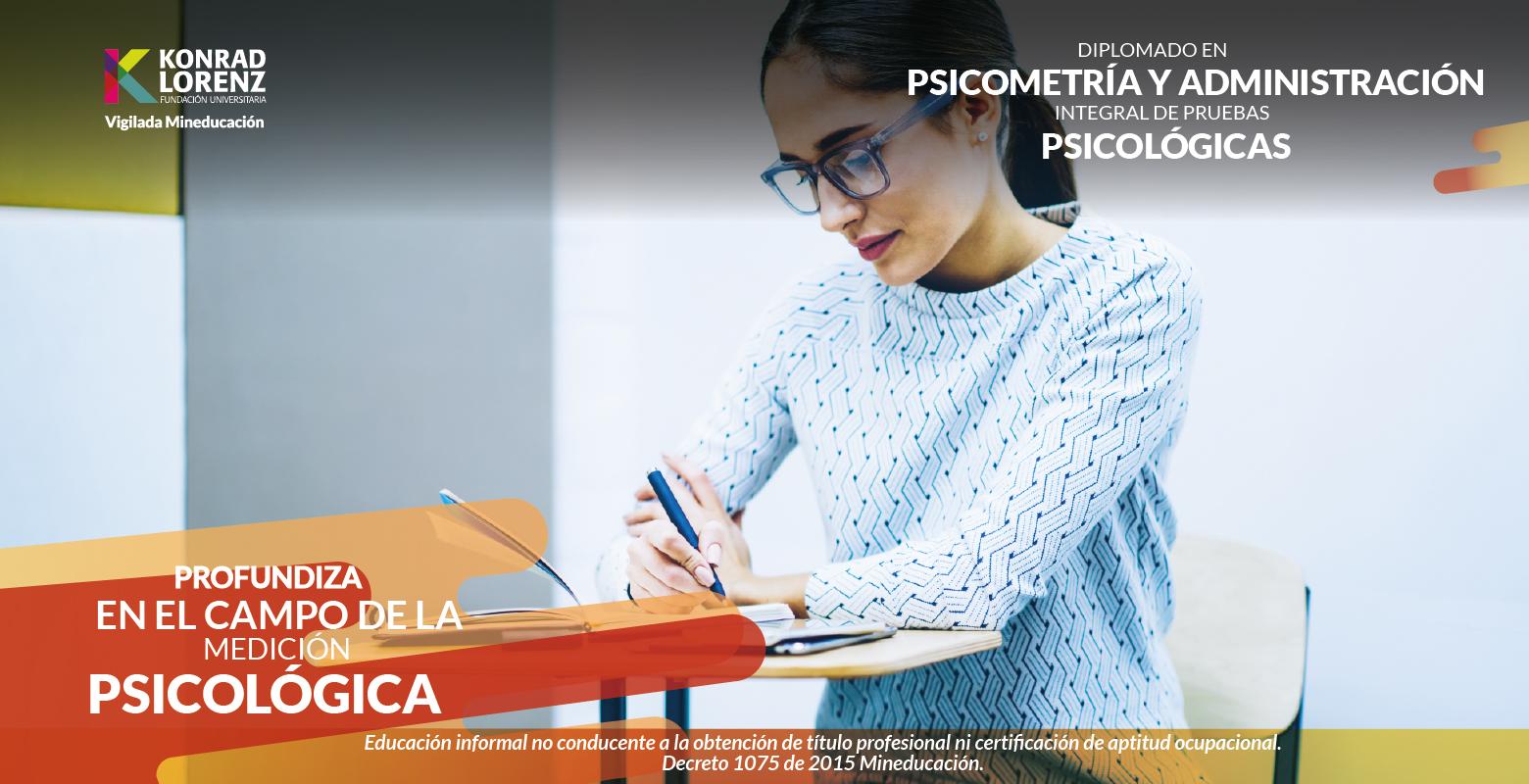 Diplomado en Psicometría y Administración Integral de Pruebas Psicológicas