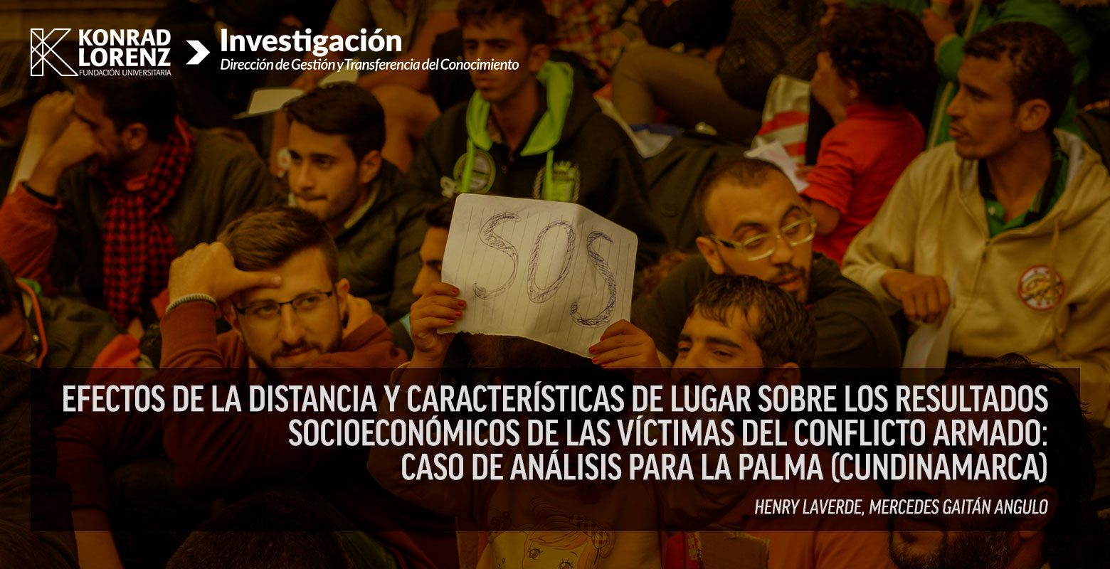 Efectos de la distancia y características de lugar sobre los resultados socioeconómicos de las víctimas del conflicto armado: Caso de análisis para La Palma (Cundinamarca)