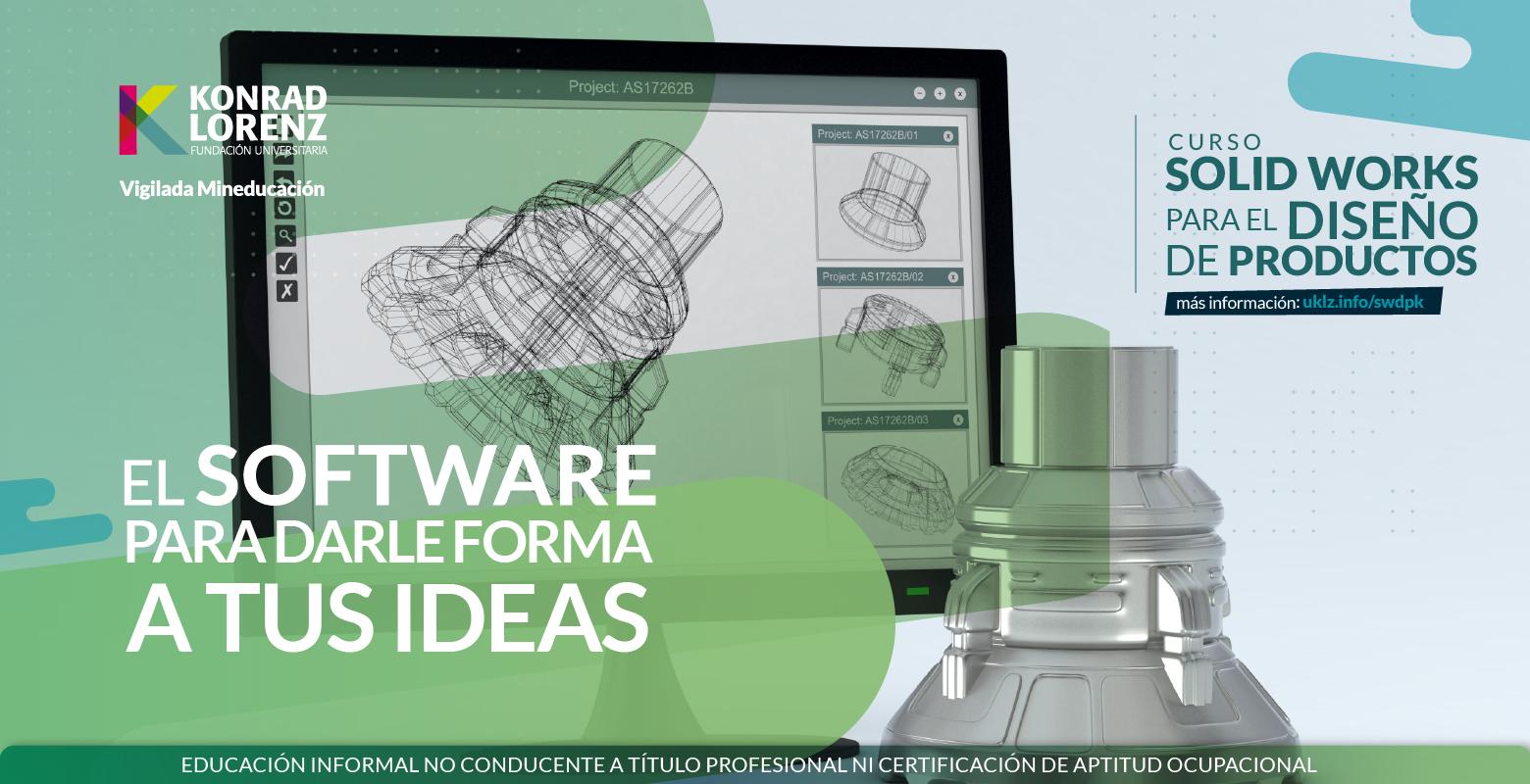 Curso: Solid Works para el Diseño de Productos