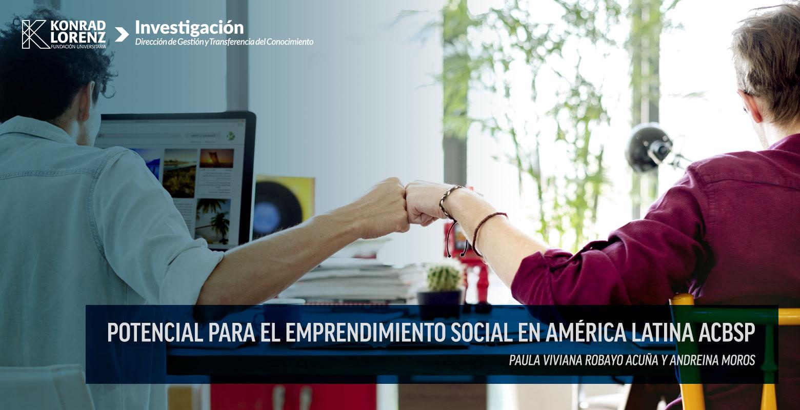 Potencial para el emprendimiento social en América Latina ACBSP