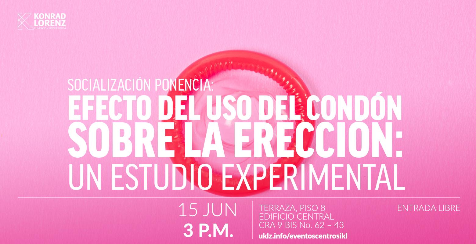 """Socialización ponencia: """"Efecto del uso del condón sobre la erección: un estudio experimental""""."""