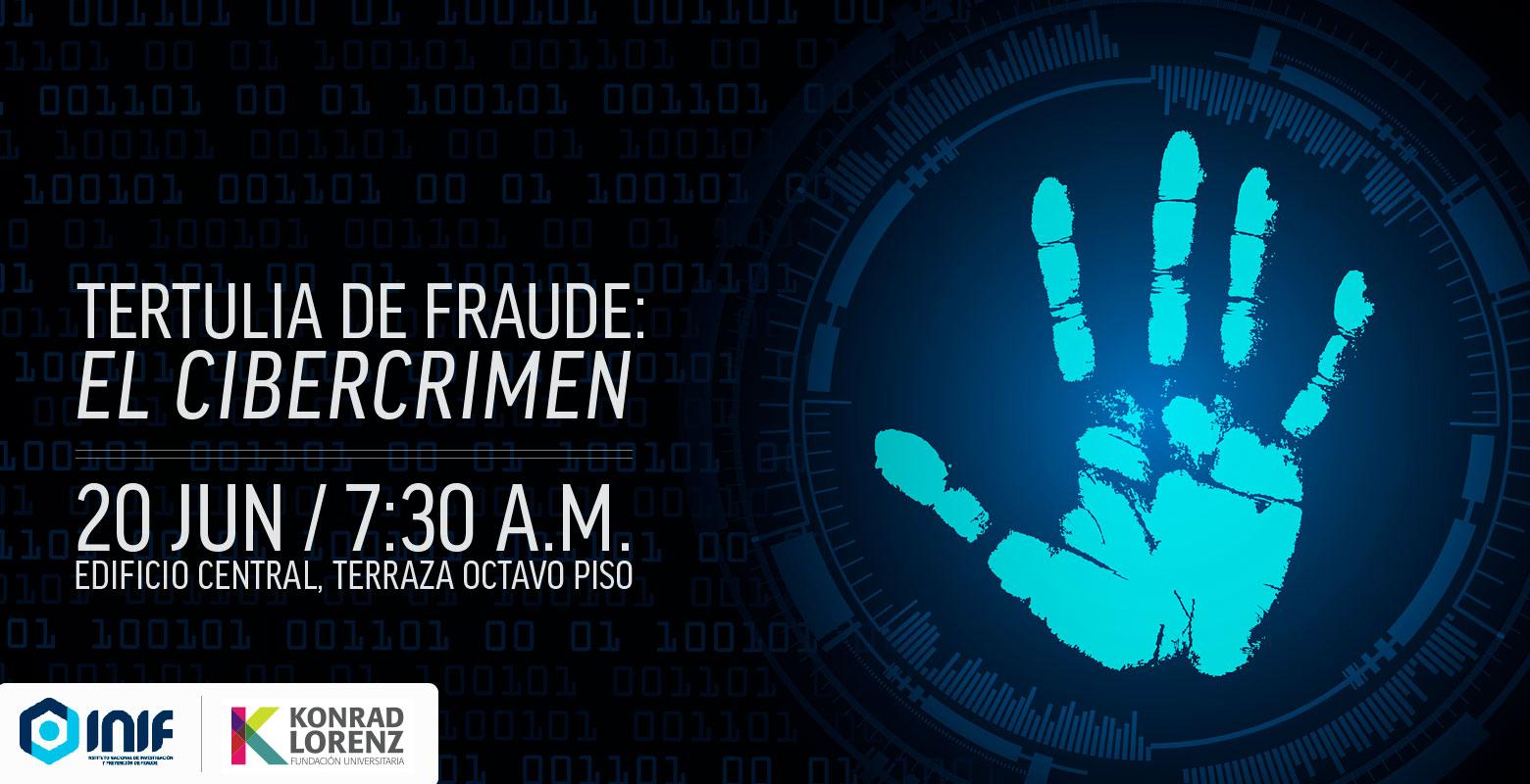 5ta tertulia de fraude: el cibercrimen
