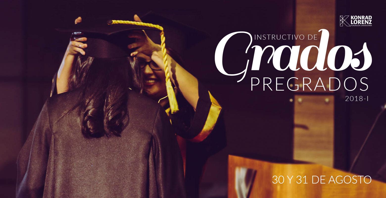 Instructivo de Grados 2018-1 Pregrados