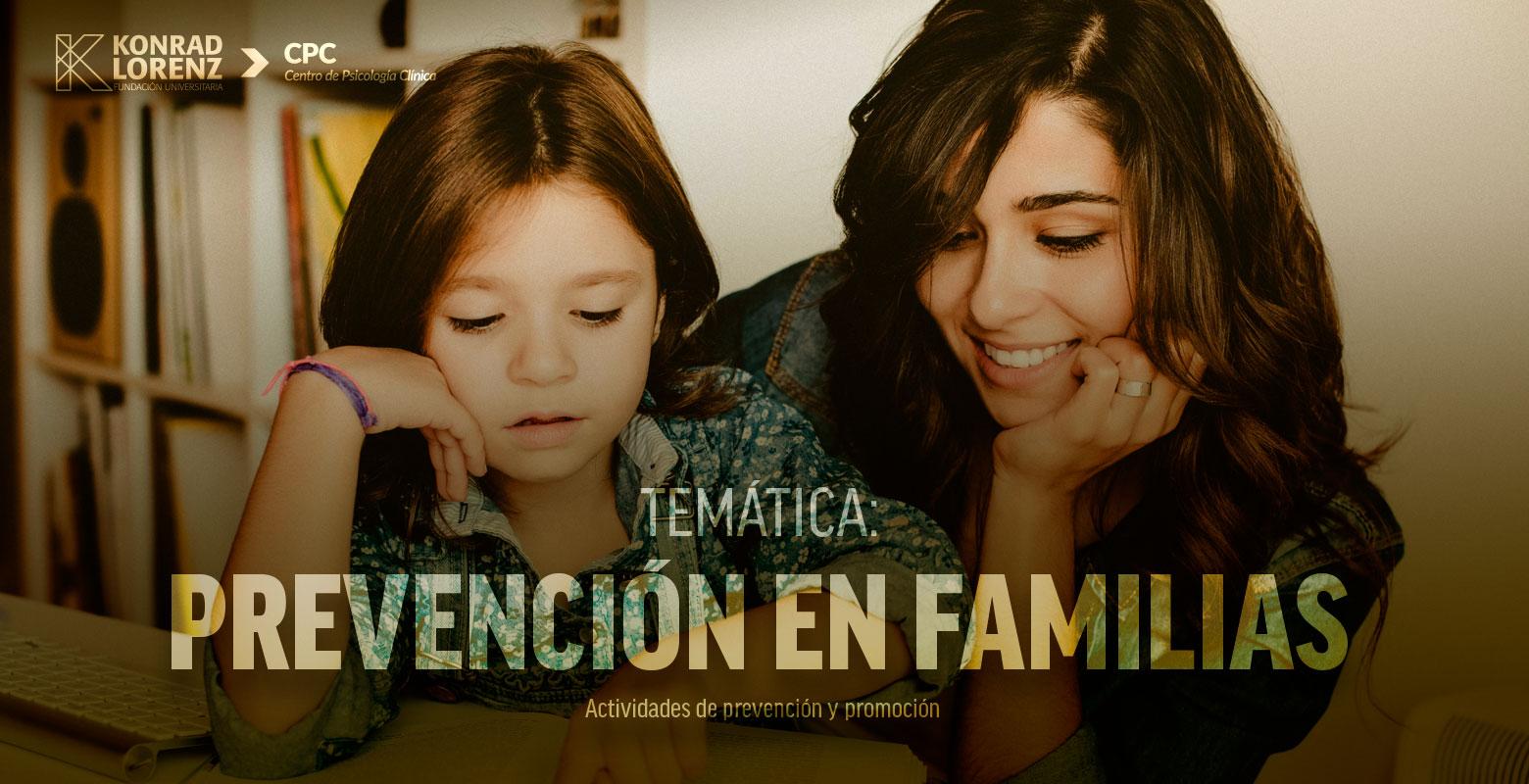 Temática: Prevención en familias