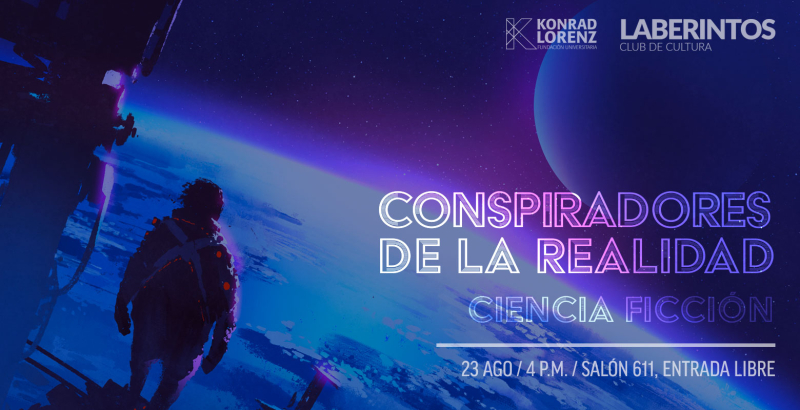 2018_08_17_conspiradores_de_la_realidad