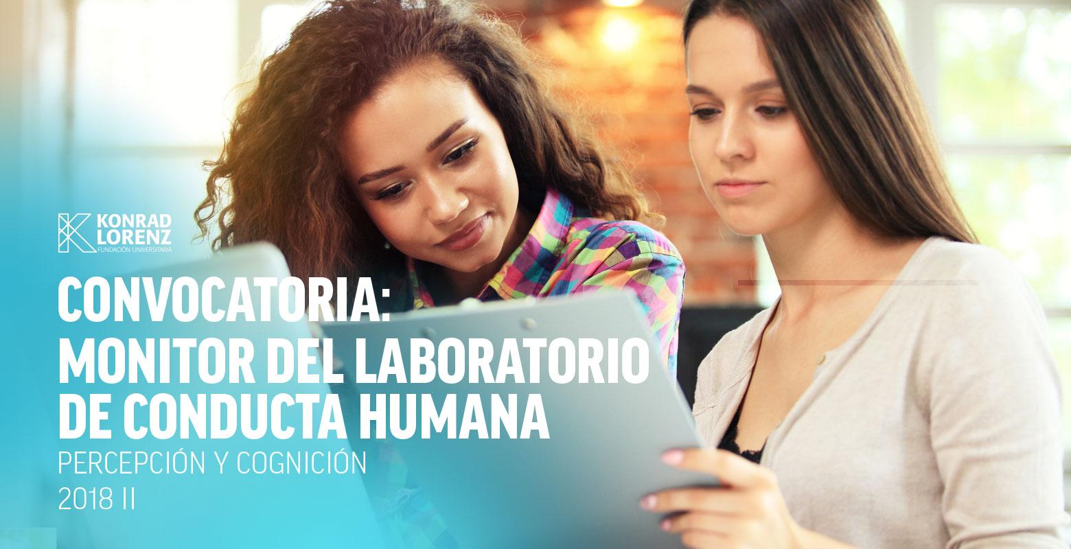 Convocatoria para Monitor del Laboratorio de Conducta Humana (Percepción y Cognición)