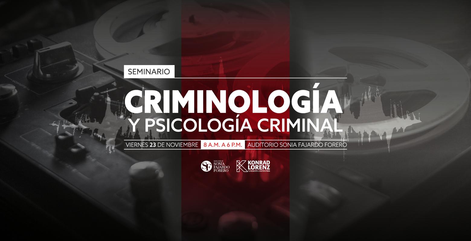 Seminario Criminología y Psicología Criminal