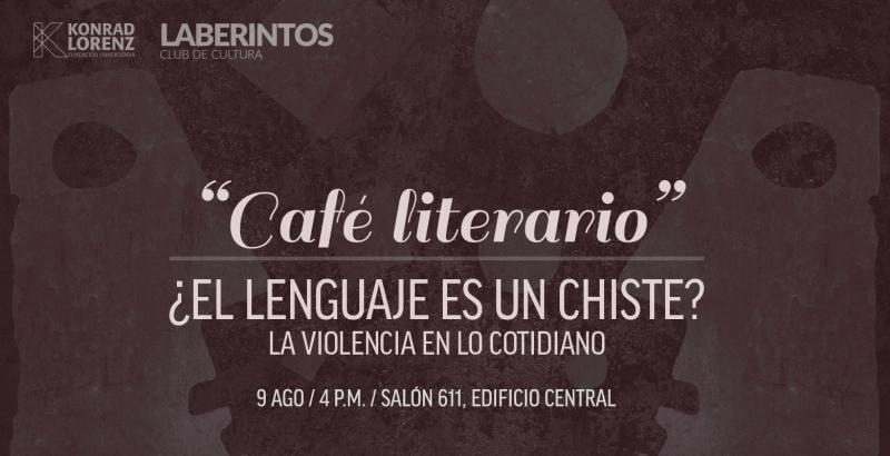 2018_08_03_laberintos_lenguaje_chiste_violencia_cotidiano