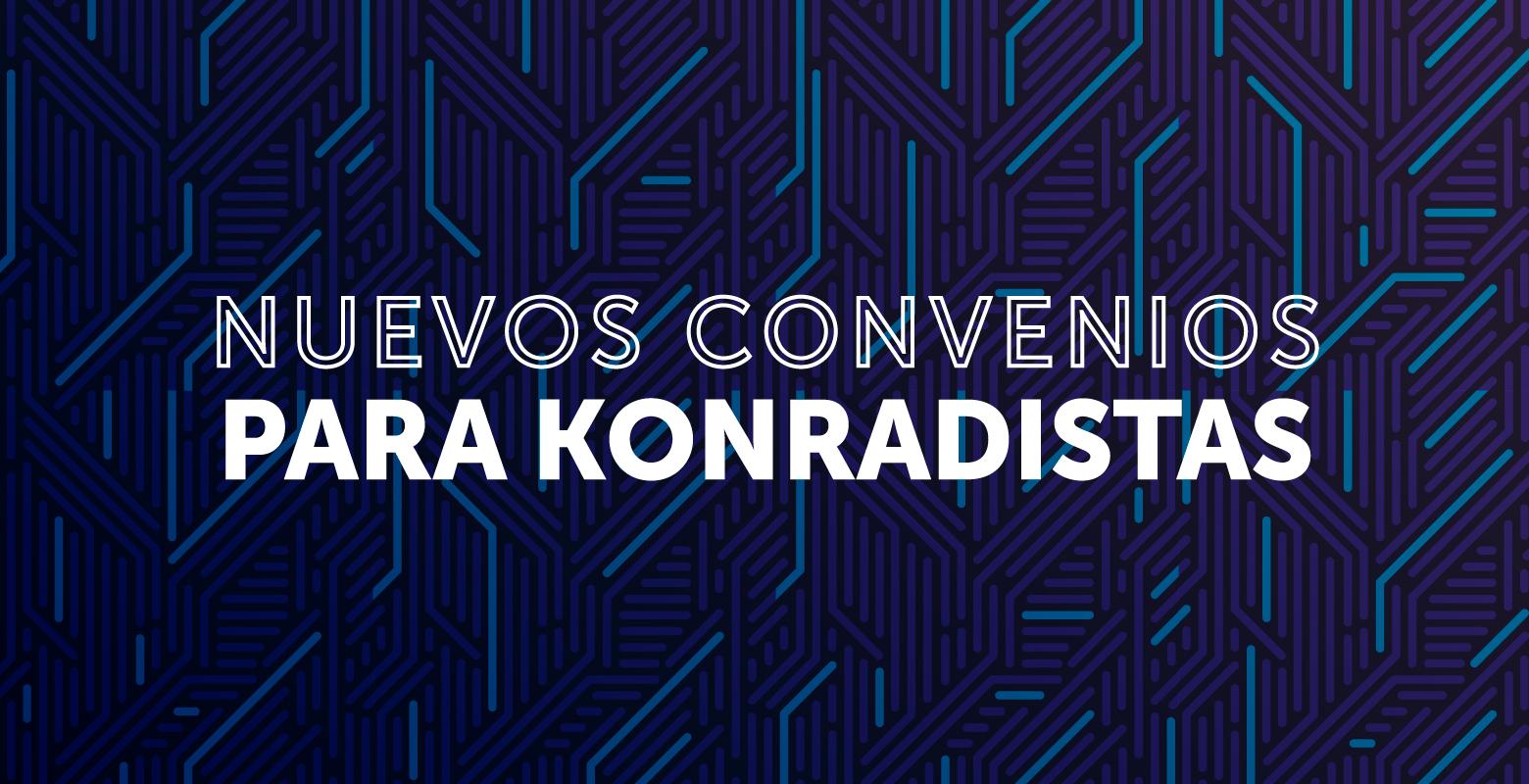 Nuevos convenios para konradistas