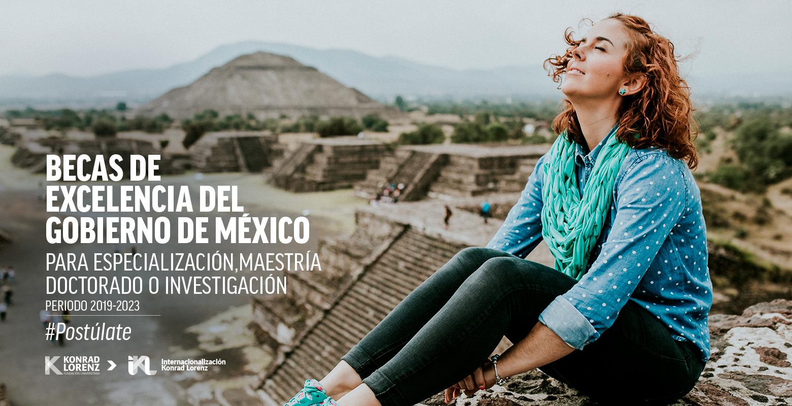 #Postúlate Becas de Excelencia del Gobierno Mexicano 2019