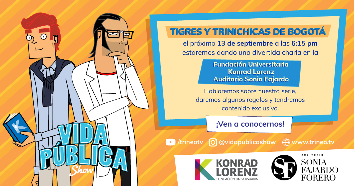 Tigres y Trinichicas de Bogotá -Vida Pública Show