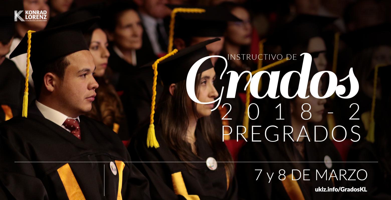 Instructivo de Grados 2018-2 Pregrados