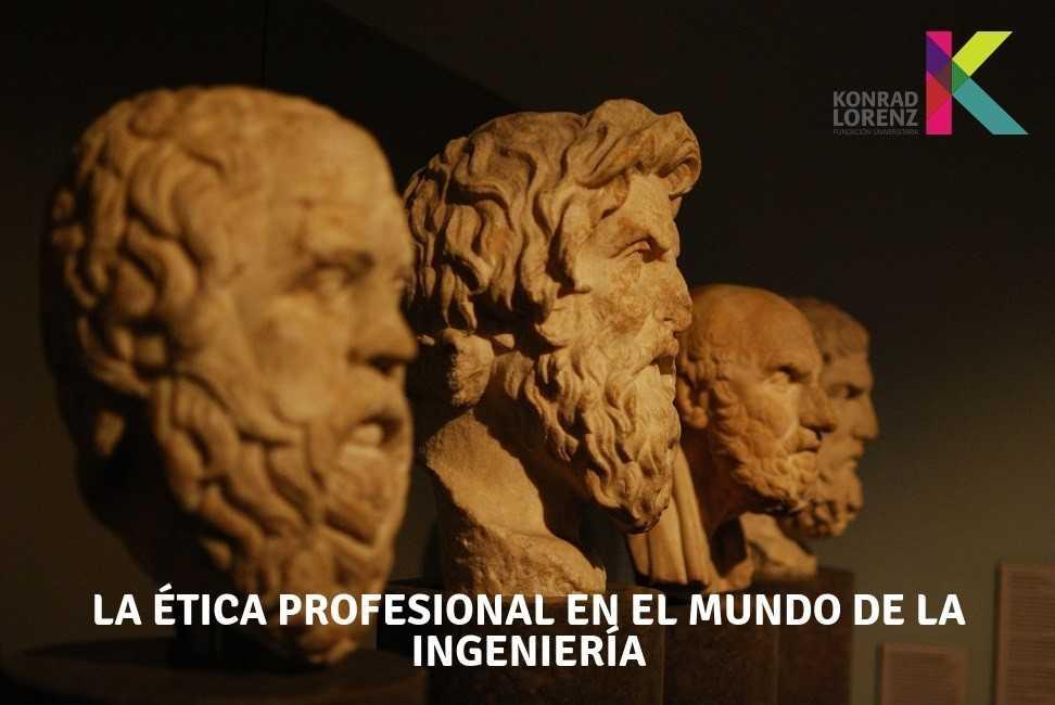 La ética profesional en el mundo de la ingeniería