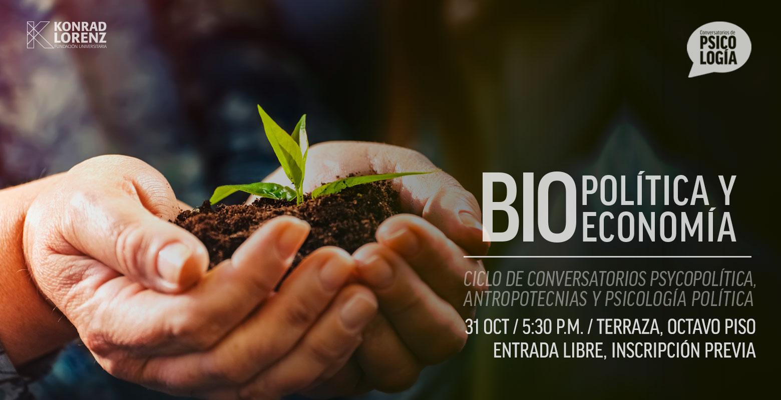 Conversatorio: Biopolítica y Bioeconomía