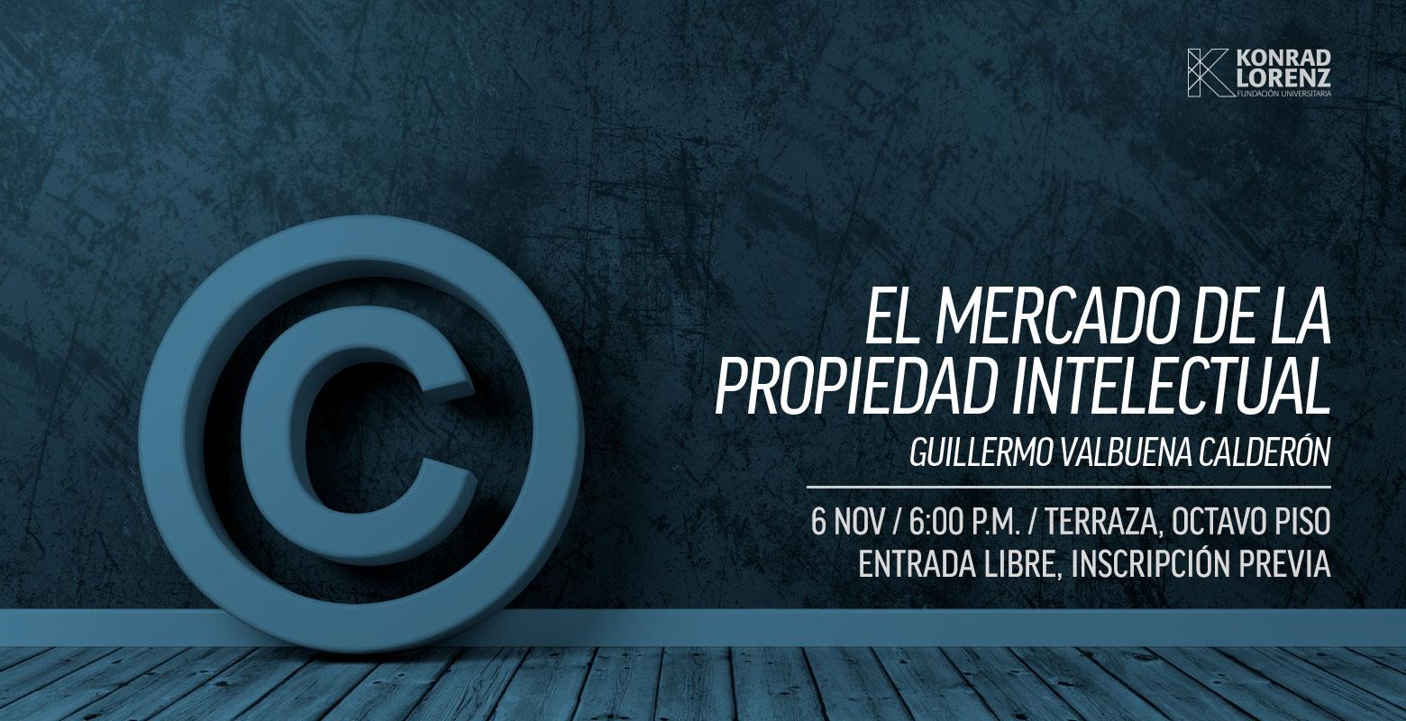 Conferencia: El mercado de la propiedad intelectual
