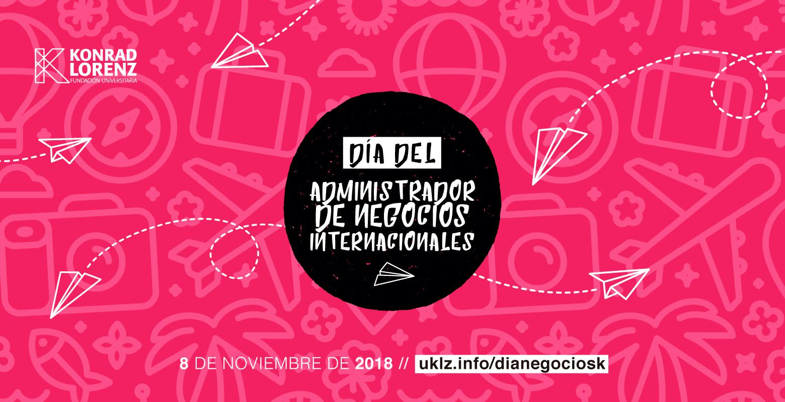 Día del Administrador de Negocios Internacionales 2018