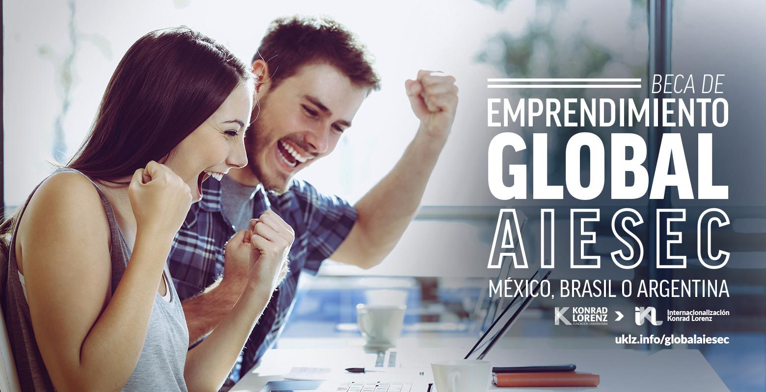 Beca de Emprendimiento Global AIESEC México, Brasil o Argentina.