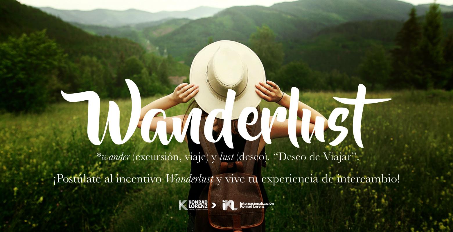 ¡Postúlate al incentivo Wanderlust y vive tu experiencia de Intercambio!