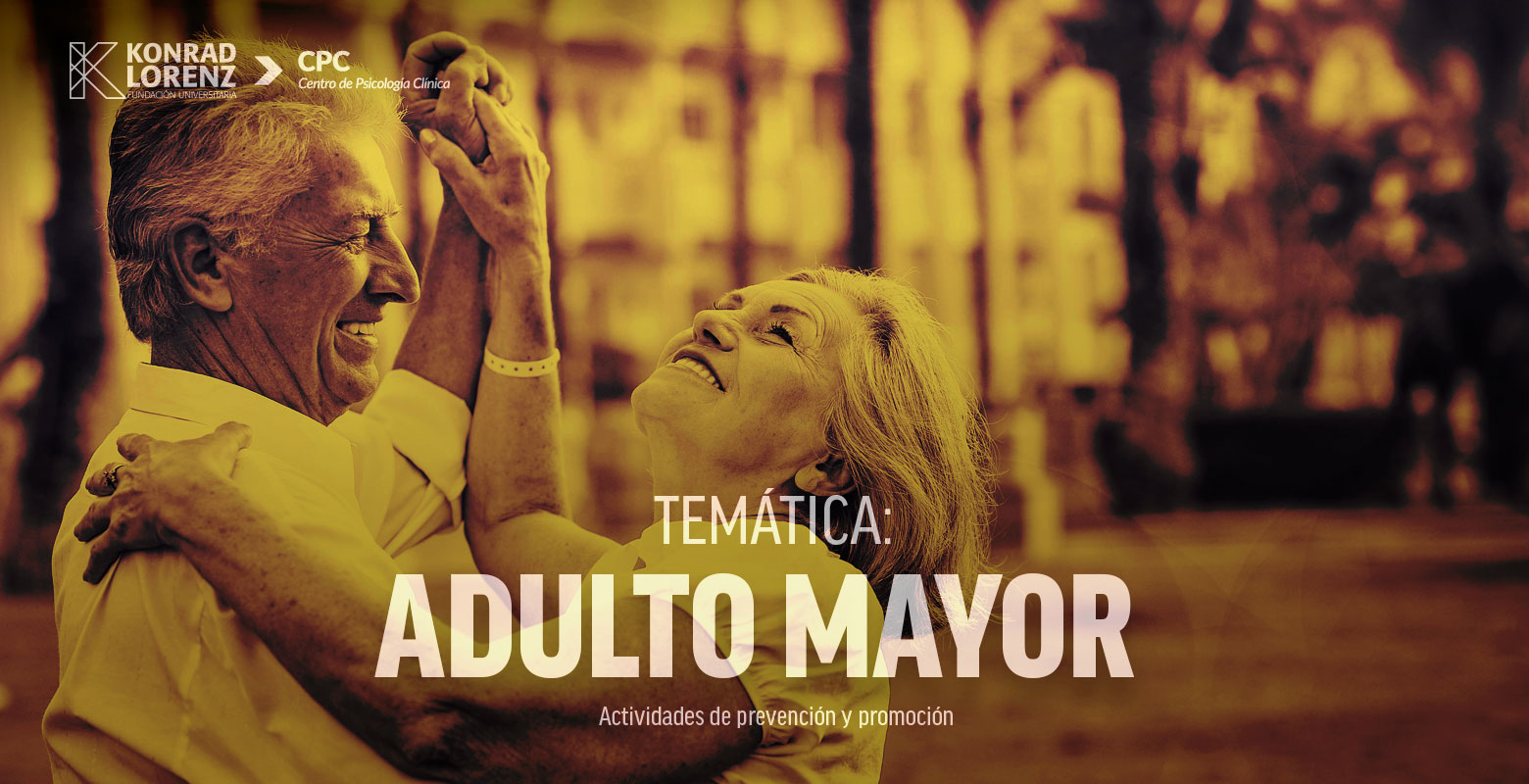 Temática: Adulto mayor