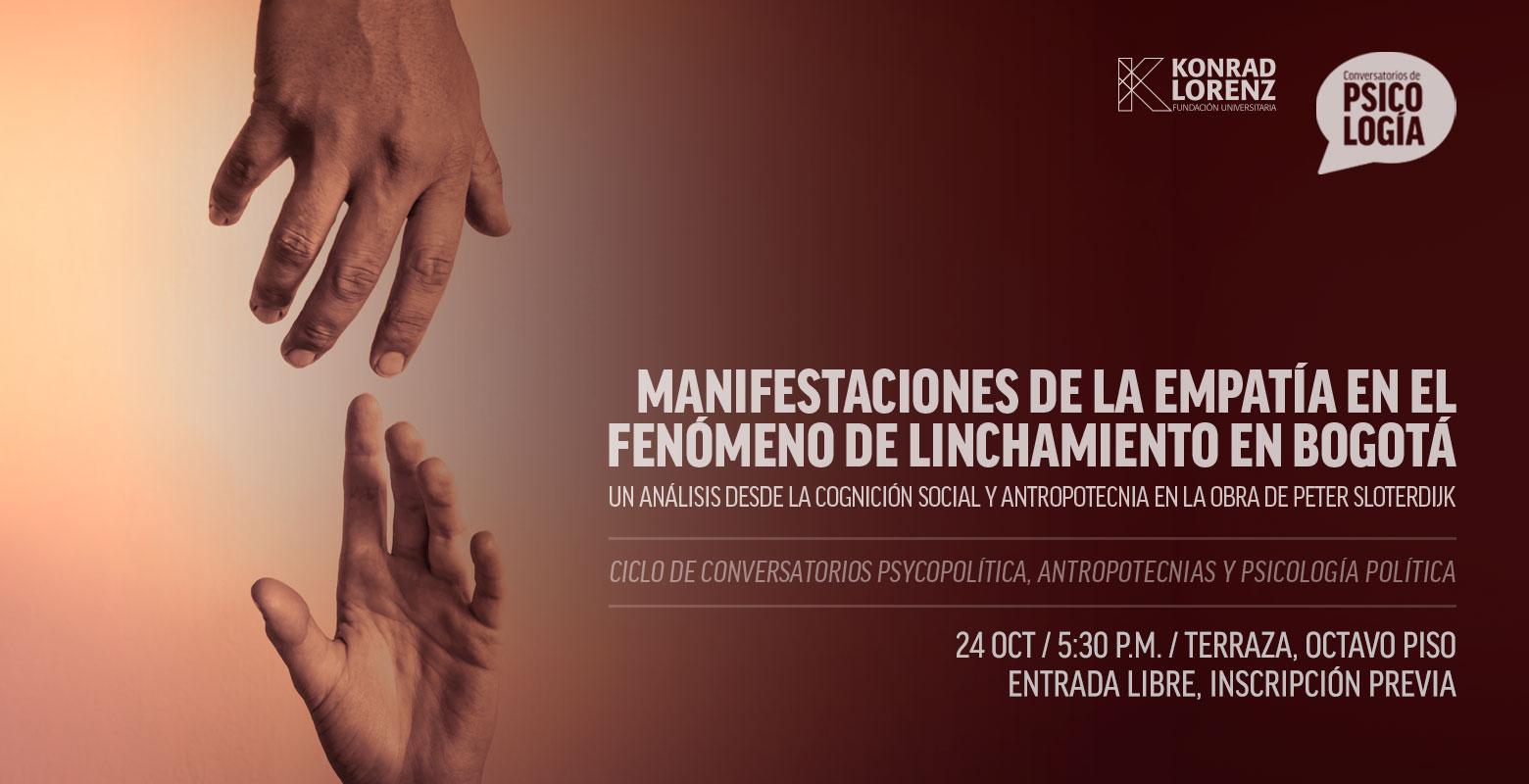 Conversatorio: Manifestaciones de la empatía en el fenómeno del linchamiento en Bogotá
