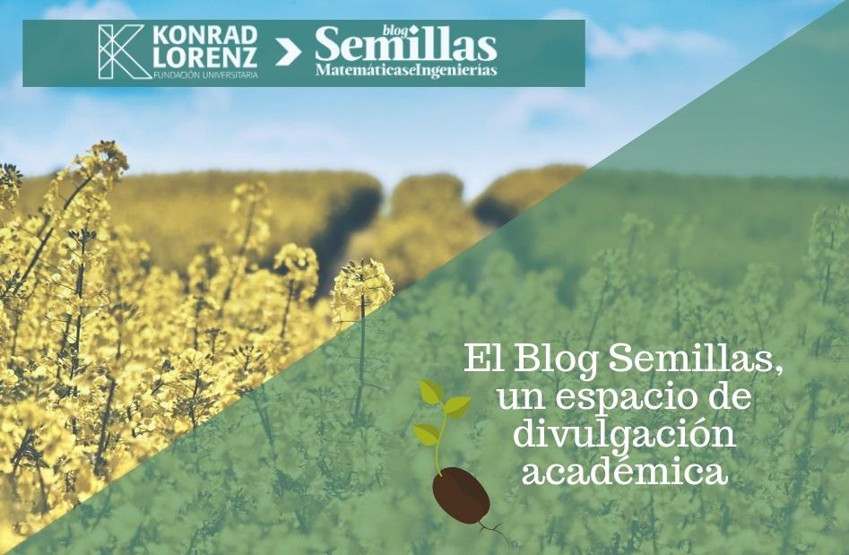 El Blog Semillas, un espacio de divulgación académica