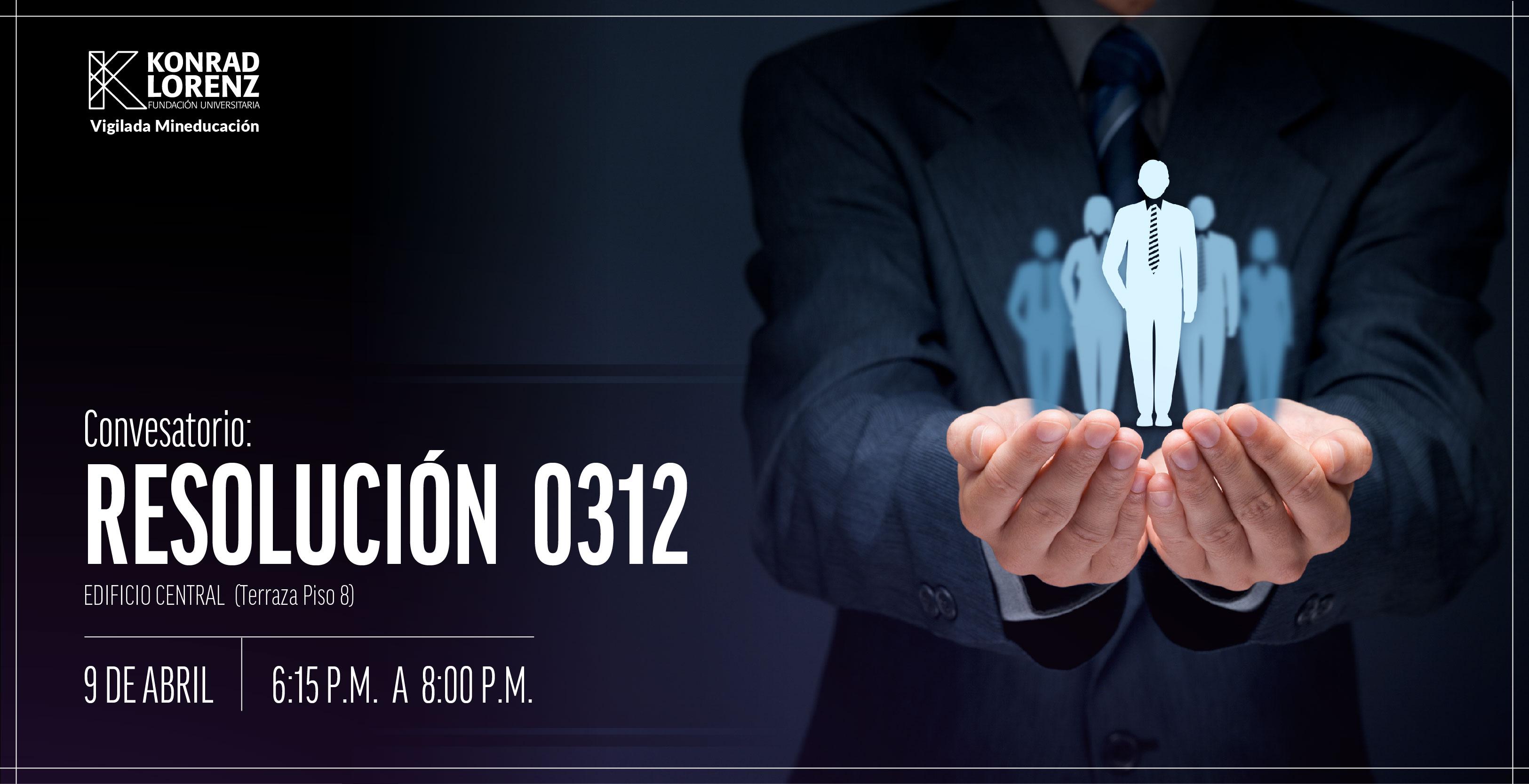 Conversatorio: Resolución 0312