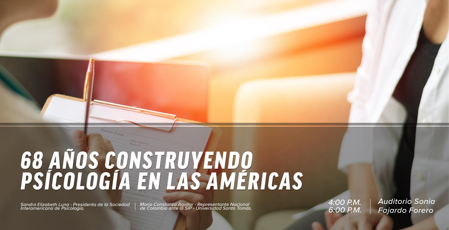 68 años construyendo Psicología en las Américas