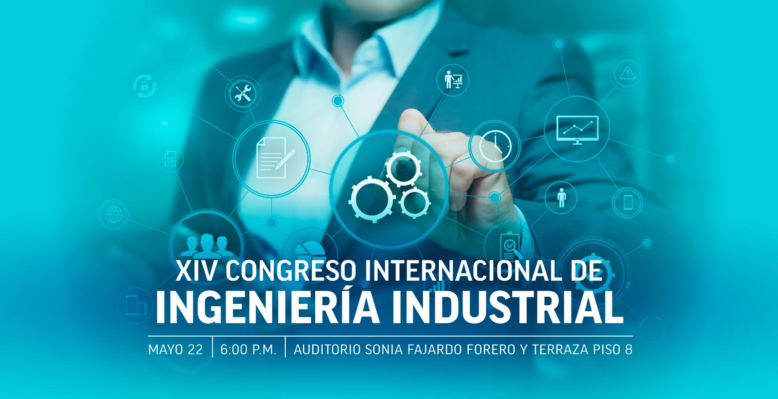 XIV Congreso Internacional de Ingeniería Industrial