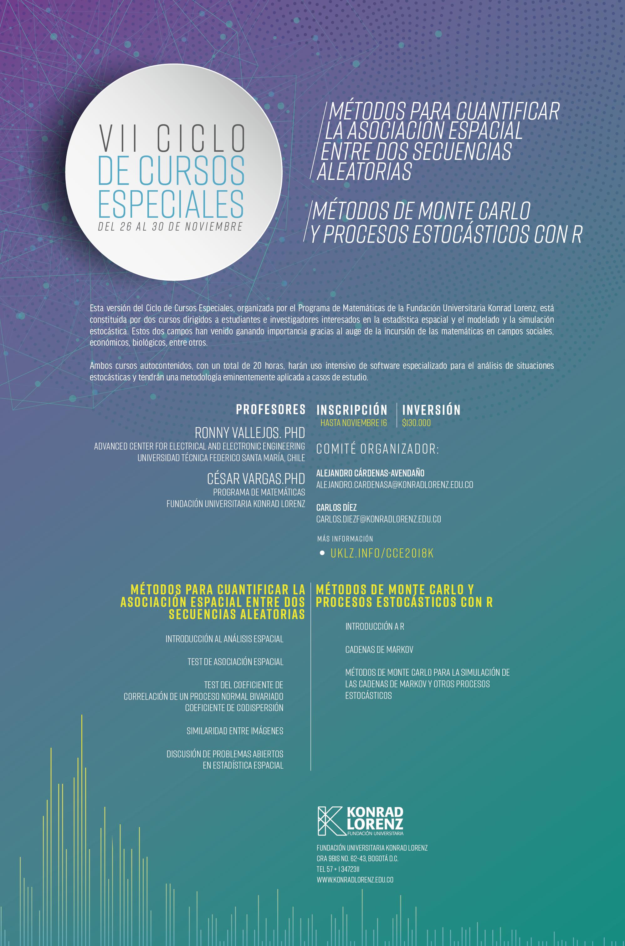 VII Ciclo de Cursos Especiales: Métodos para cuantificar la asociación espacial entre dos secuencias aletatorias y Métodos de monte carlo y procesos estocásticos con R