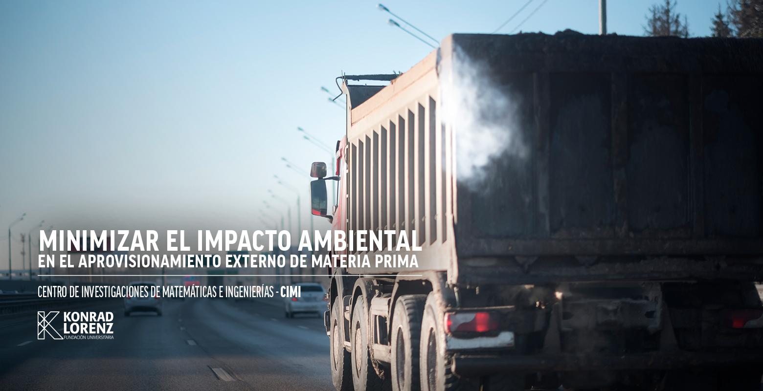 Mininizar el impacto ambiental del aprovisamiento externo de materia prima
