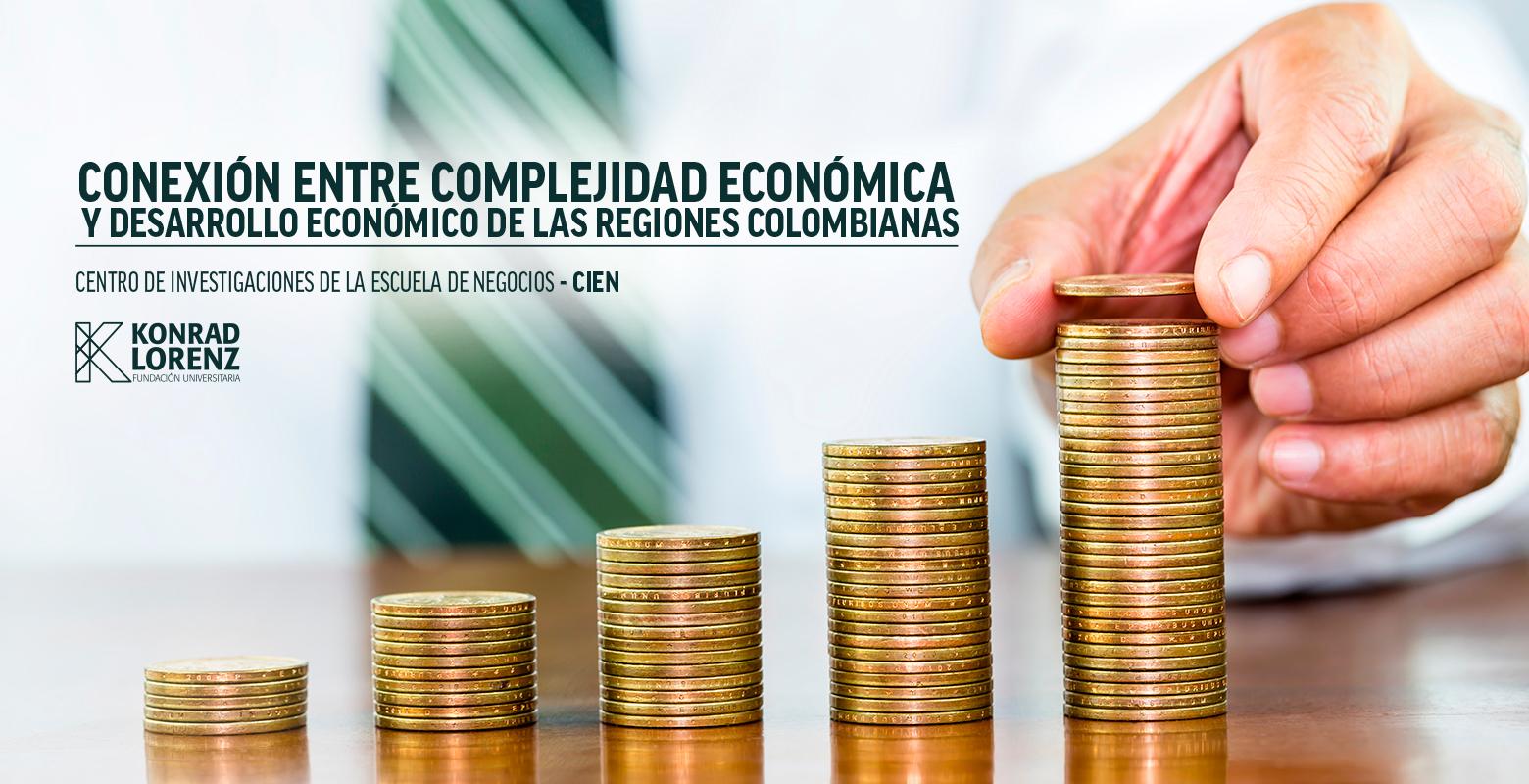 Conexión entre complejidad económica y desarrollo económico de las regiones colombianas