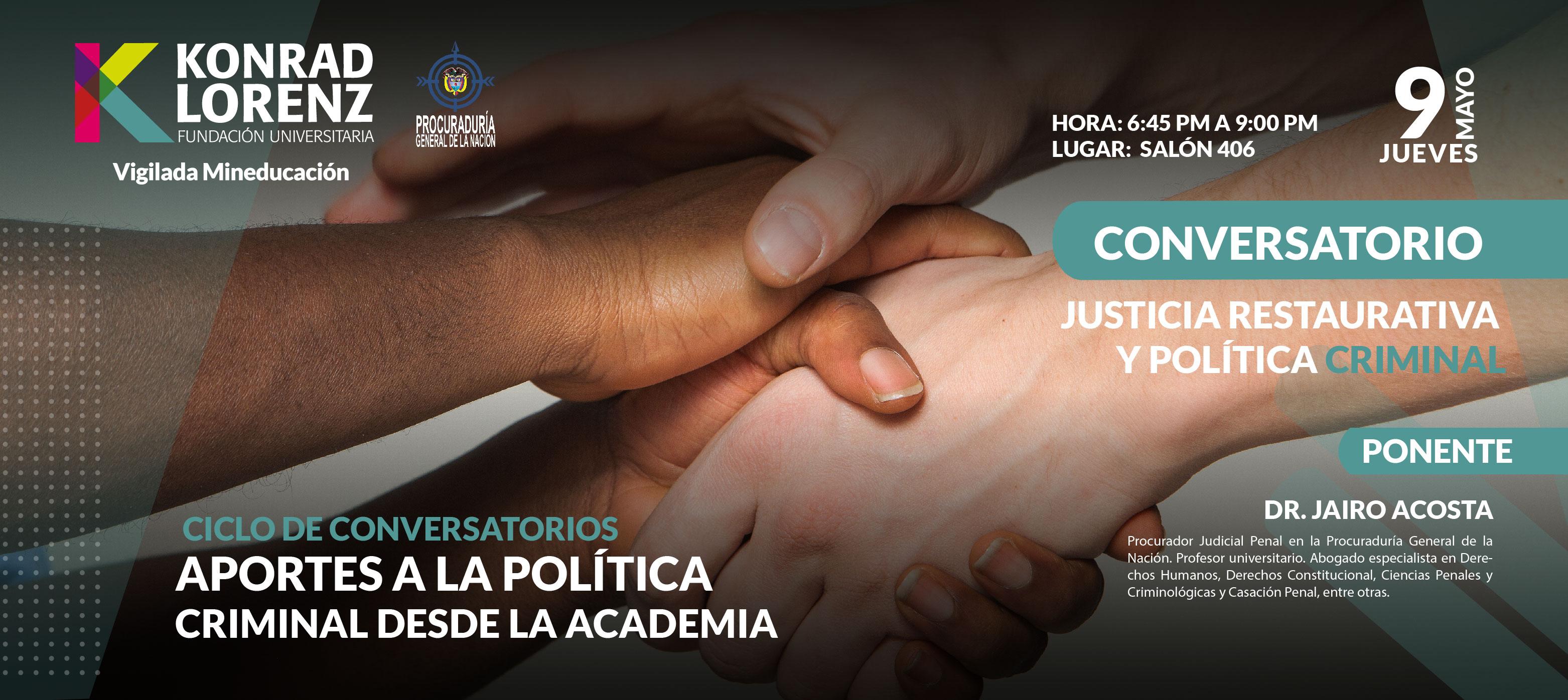 Justicia restaurativa y política criminal | Tercer conversatorio