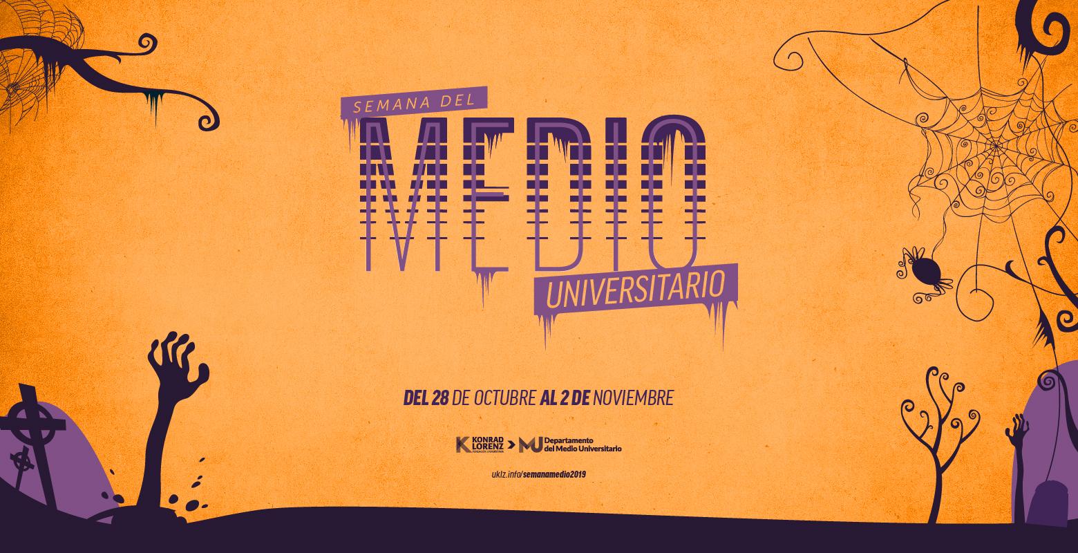 ¡Vive la Semana del Medio Universitario!